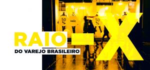 Raio-X do varejo brasileiro